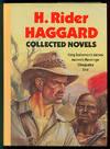 image of H Rider Haggard Collected Novels: Cleopatra; She; King Solomon's Mines; Maiwa's Revenge