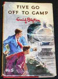 image of Five Go Off to Camp: The Seventh Story of the Adventures of the Four Children and their Dog; ; Illustrated by Eileen Soper