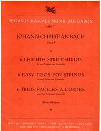 6 Leichte Streichtrios fur Zwei Violinen und Violoncello, Op.4  [SET of THREE PARTS]