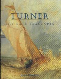 Turner: The Late Seascapes