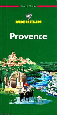 Provence: Michelin Tourist Guide