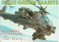 Jolly Green Giants: US Combat Helicopters