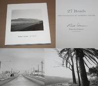 27 ROADS: PHOTOGRAPHS BY ROBERT ADAMS