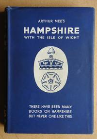 The King's England: Hampshire with the Isle of Wight.