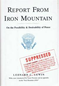 image of REPORT FROM IRON MOUNTAIN: ON THE POSSIBILITY AND DESIRABILITY OF PEACE