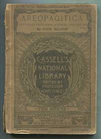Areopagitica, Letter on Education, Sonnets, and Psalms. [Cassell's National Library: Vol. III, No. 123, June 2, 1888]