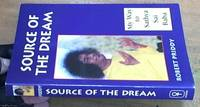 image of Source of the Dream: My Way to Sathya Sai Baba