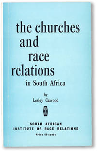 image of The Churches and Race Relations in South Africa