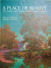 image of A Place of Beauty:  The Artists and Gardens of the Cornish Colony