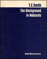 The Background to Malaysia (Chatham House Memoranda, September 1963)