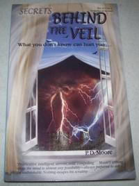 Secrets Behind the Veil: What You Don't Know Can Hurt You