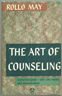 ART OF COUNSELING Practical Guide with Case Studies, May, Rollo
