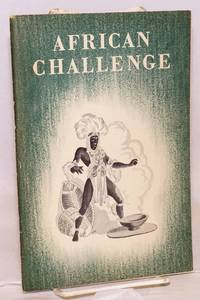 African challenge: the story of the British in Tropical Africa