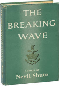The Breaking Wave (First Edition) by  Nevil Shute - 1955 - from Royal Books, Inc. (SKU: 146273)