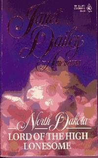 North Dakota Lord of the High Lonesome by  Janet Dailey - Paperback - Sixth Printing - 1992 - from Odds and Ends Shop and Biblio.com