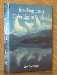 Breaking Away: Coleridge in Scotland