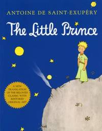 The Little Prince by Antoine De Saint-Exup?ry - Hardcover - 2000 - from ThriftBooks (SKU: G0156012197I5N00)