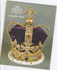 The Crown Jewels : And Coronation Ritual   -Pitkin Pictorial Guides and Souvenir Books