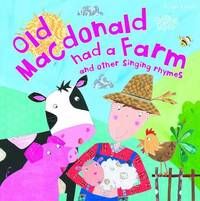 My Rhyme Time Old Macdonald had a Farm and other singing rhymes (Nursery Rhymes)