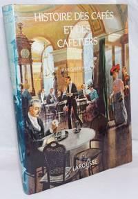 Histoire de Cafes et des Cafetiers