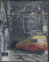 Railways through the Mountains of Europe