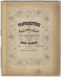 [Op. 88]. Phantasiestücke für Pianoforte, Violine & Violoncell componirt und Frau Sophie Petersen geb. Petit in Altona zugeeignet... Op. 88. Pr. 1 Thlr. 20 Ngr. [Score and parts]