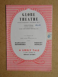 A Likely Tale By Gerald Savory. Theatre Programme.