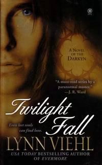 Twilight Fall: A Novel of the Darkyn