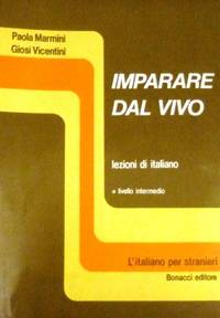 Imparare Dal Vivo, Level 1: Student's Book : Student's Book (Livello Intermedio)