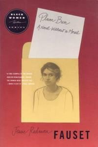 Plum Bun : A Novel Without a Moral