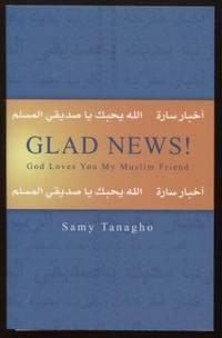 Glad News! God Loves You, My Muslim Friend