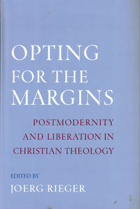 image of Opting for the Margins: Postmodernity and Liberation in Christian Theology