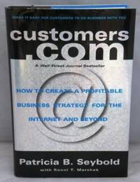 Customers.com: How to Create a Profitable Business Strategy for the  Internet and Beyond