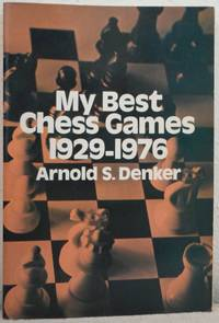 My Best Chess Games, 1929-76