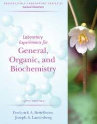 Laboratory Experiments for General, Organic and Biochemistry (Brooks/Cole Laboratory Series for...