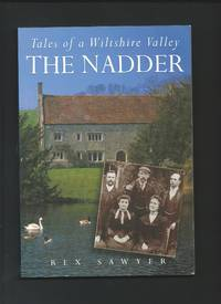 Tales of a Wiltshire Valley : The Nadder