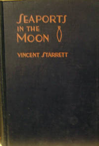 Seaports in the Moon:  A Fantasia on Romantic Themes