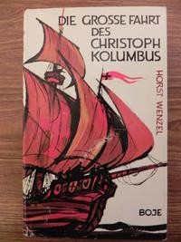 Die Grosse Fahrt Des Christoph Kolumbus