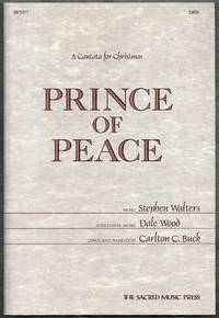 Prince of Peace.  A Cantata for Christmas