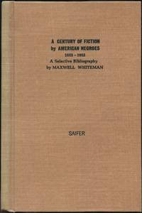 A Century of Fiction by American Negroes 1853-1952