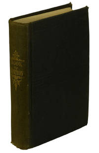 The Book of Mormon: An Account Written by the Hand of Mormon, upon Plates taken from the Plates of Nephi
