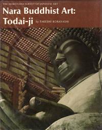 Nara Buddhist Art: Todai ji.