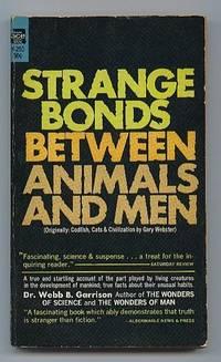 Strange Bonds Between Animals and Men