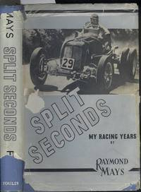 Split seconds: My racing Years