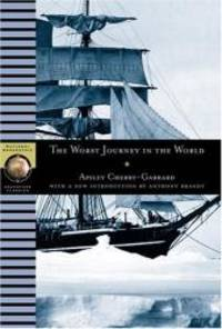 image of The Worst Journey in the World (NG Adventure Classics)