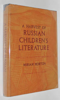 A Harvest of Russian Children's Literature