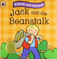 image of Jack and the Beanstalk: Ladybird Touch and Feel Fairy Tales (Ladybird Tales)