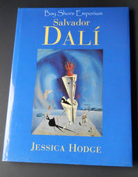 Salvador Dali by Jessica Hodge - Hardcover - Published by arrangement with Saturn Books Limited, printed in C - 1994 - from Bay Shore Emporium (SKU: biblio2)