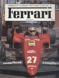 Kimberley's Grand Prix Team Guide No 13 ; Ferrari