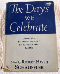 image of THE DAYS WE CELEBRATE Celebrations for Christmas and Other High Holidays